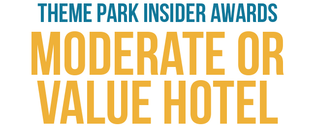 Theme Park Insider Awards: Vote for the Best Moderate/Value Hotel