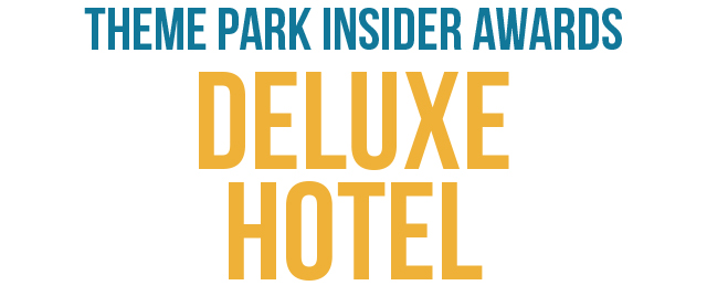 Help us pick the world's top deluxe-level theme park hotel
