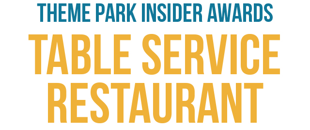 Time to pick theme parks' best table service restaurant