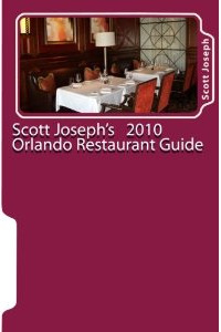 Scott Joseph Orlando Restaurant Guide